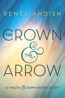 The Crown & the Arrow (#0.5)