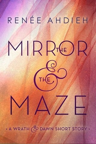 The Mirror & the Maze (#1.5)